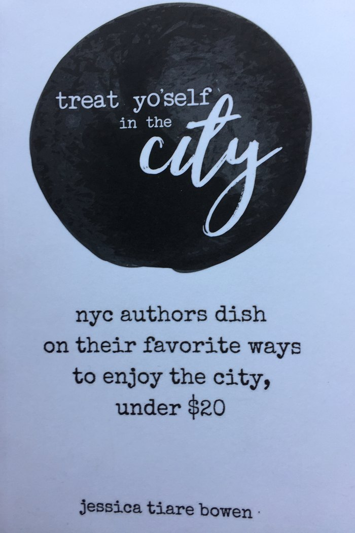 Jessica T. Bowen Treat Yo Self in the City
