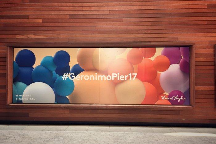 Pier 17 Werbung Geronimo