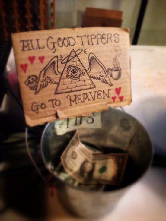 Alle guten Trinkgeldgeber kommen in den Himmel